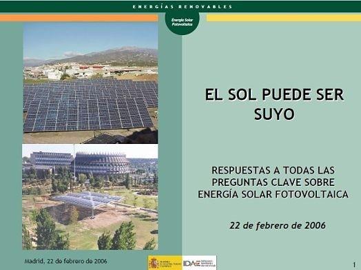 """El IDAE animaba a invertir bajo el lema """"El Sol Puede Ser Tuyo"""" en el año 2006"""