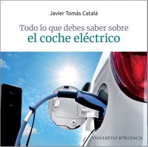 Libro sobre el coche eléctrico de Javier Tomás Catalá